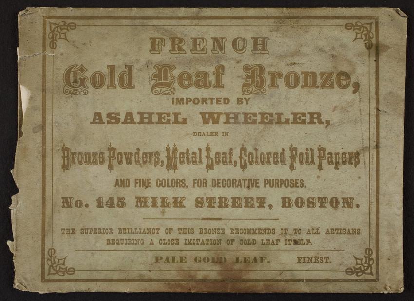 Envelope containing French Gold Leaf Bronze sample, Asahel Wheeler, dealer, No. 145 Milk Street, Boston, Mass., undated