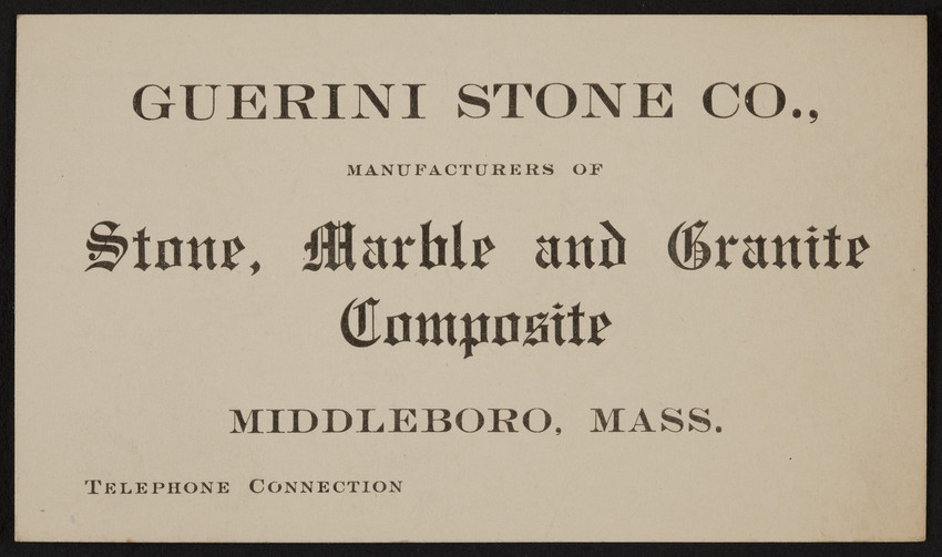 Trade card for Guerini Stone Co., stone, marble and granite composite, Middleboro, Mass., undated