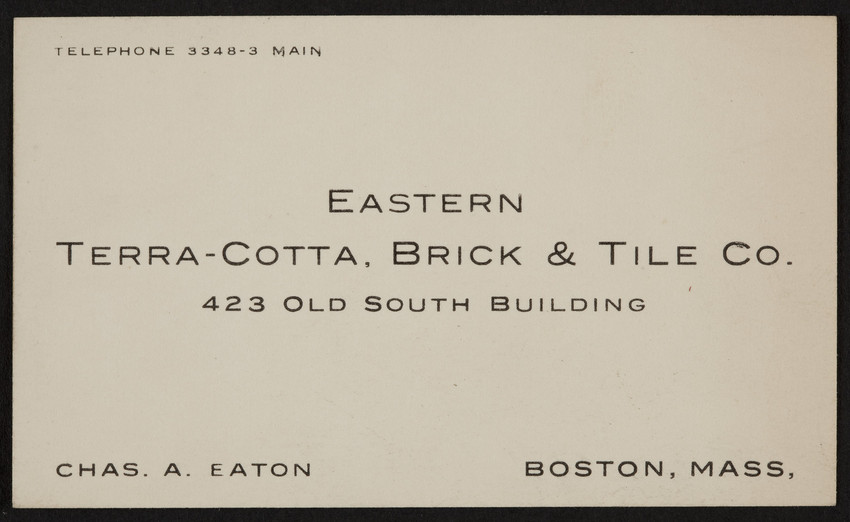 Trade card for Eastern Terra-Cotta, Brick & Tile Co., 423 Old South Building, Boston, Mass., undated