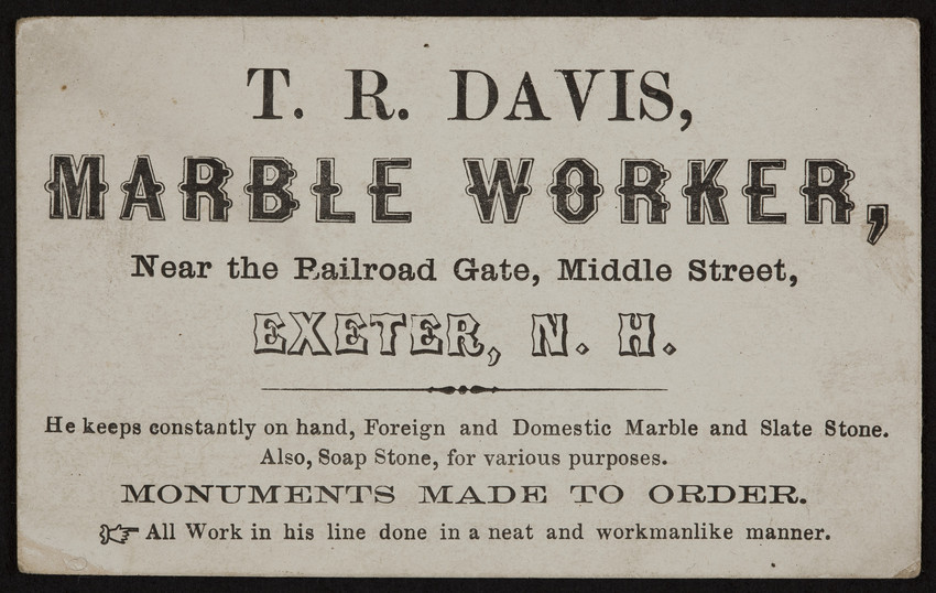 Trade card for T. R. Davis, marble worker, Middle Street, Exeter, New Hampshire, undated