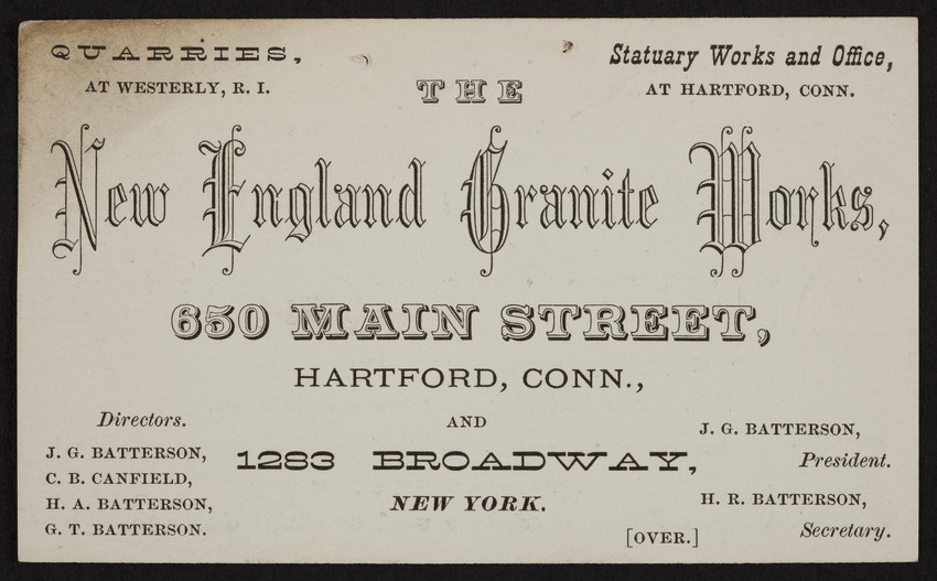 Trade card for The New England Granite Works, 650 Main Street, Hartford, Connecticut and 1283 Broadway, New York, New York, undated