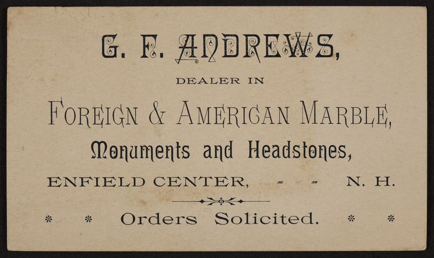 Trade card for G.F. Andrews, foreign & American marble, Enfield Center, New Hampshire, undated