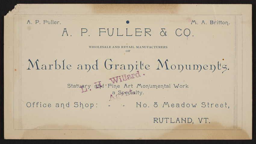 Trade card for A.P. Fuller & Co., marble and granite monuments, No.8 Meadow Street, Rutland, Vermont, undated