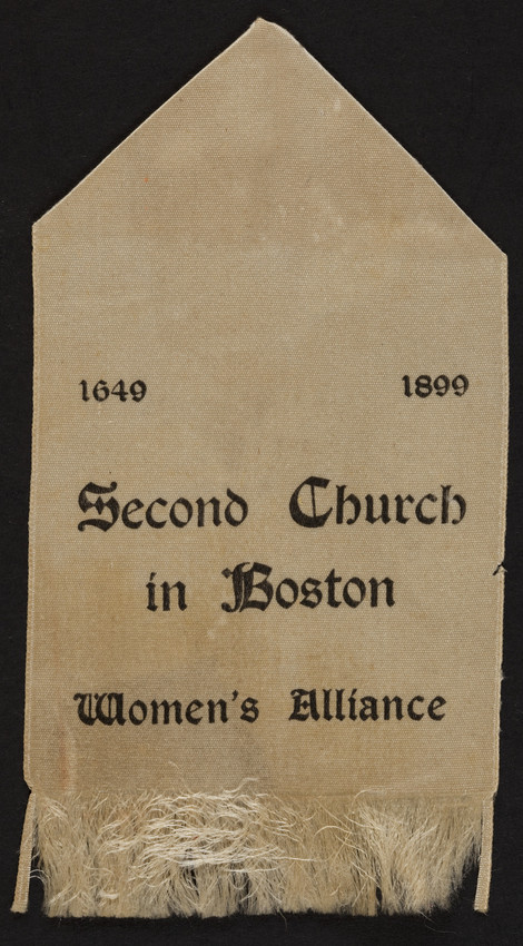 Second Church in Boston, Women's Alliance, anniversary ribbon, Boston, Mass., 1899