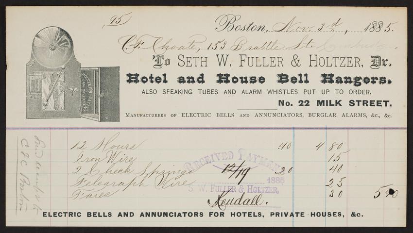 Billhead for Seth W. Fuller & Holtzer, Dr., hotel and house bell hangers, No. 22 Milk Street, Boston, Mass., dated November 3, 1885