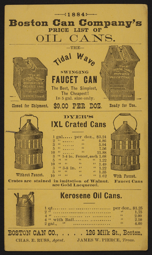 Boston Can Company's price list of oil cans, Boston Can Co., 126 Milk Street, Boston, Mass., 1884