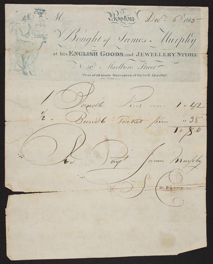 Billhead for James Murphy, English goods and jewellery store, No. 50 Marlboro Street, Boston, Mass., dated December 6, 1815