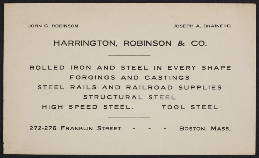 Trade card for Harrington, Robinson & Co., rolled iron and steel, 272-276 Franklin Street, Boston, Mass., undated
