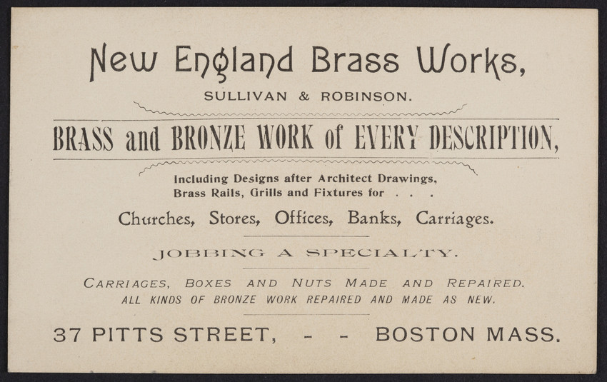 Trade card for New England Brass Works, Sullivan & Robinson, 37 Pitts Street, Boston, Mass., undated