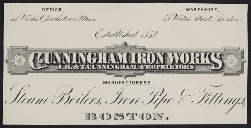 Trade card for the Cunningham Iron Works, Charlestown and 83 Water Street, Boston, Mass., undated