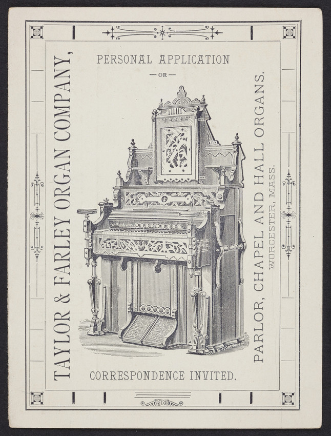 Trade card for Taylor & Farley Organ Company, parlor, chapel and hall organs, Worcester, Mass., undated