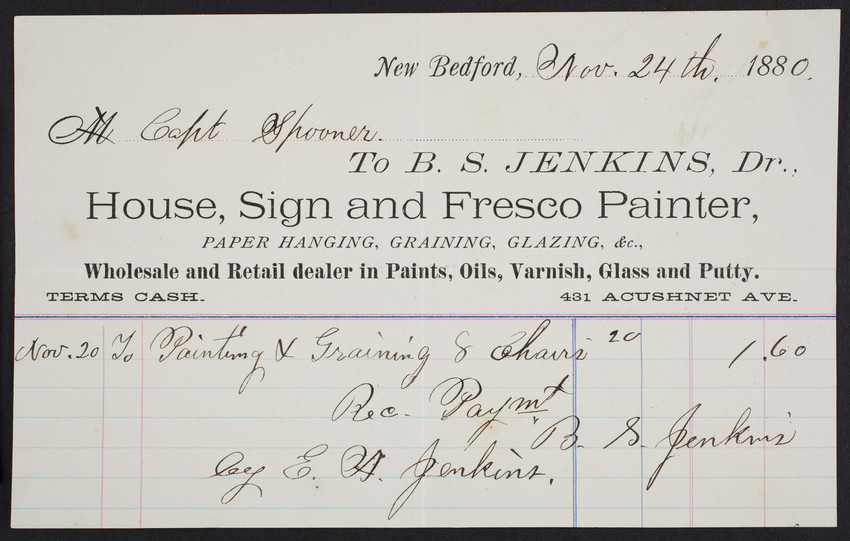 Billhead for B.S. Jenkins, Dr., house, sign and fresco painter, 431 Acushnet Avenue, New Bedford, Mass., dated November 24, 1880