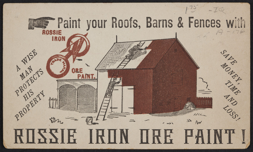 Trade card for Rossie Iron Ore Paint, Rossie Iron Ore Paint Co., Ogdensburg, New York, undated