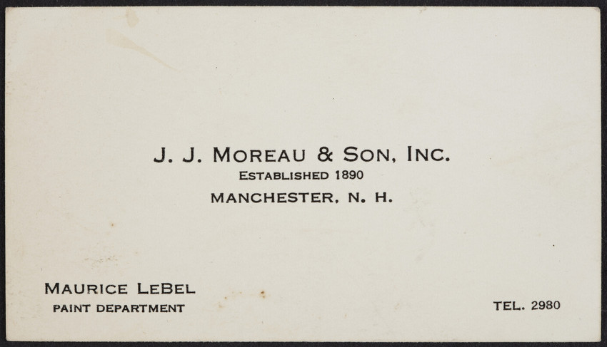 Business card for Maurice Lebel, J.J. Moreau & Son, Inc., hardware store, Manchester, New Hampshire, undated