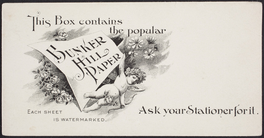 Trade card for Bunker Hill Paper, location unknown, undated