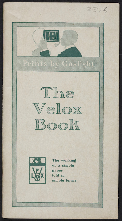 Velox book, the working of a simple paper told in simple terms, Eastman Kodak Company, Rochester, New York, December 1914