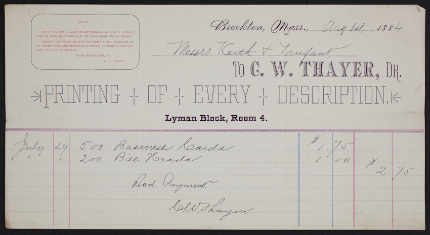 Billhead for C.W. Thayer, Dr., printing of very description, Lyman Block, Room 4, Brockton, Mass., dated August 1, 1884
