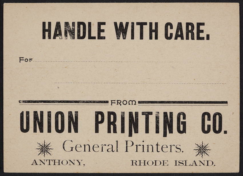 Label for the Union Printing Co., general printers, Anthony, Rhode Island, undated