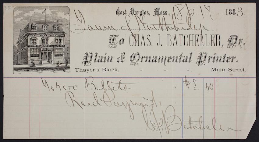 Billhead for Chas. J. Batcheller, Dr., plain & ornamental printer, Thayer's Block, Main Street, East Douglas, Mass., dated April 17, 1883