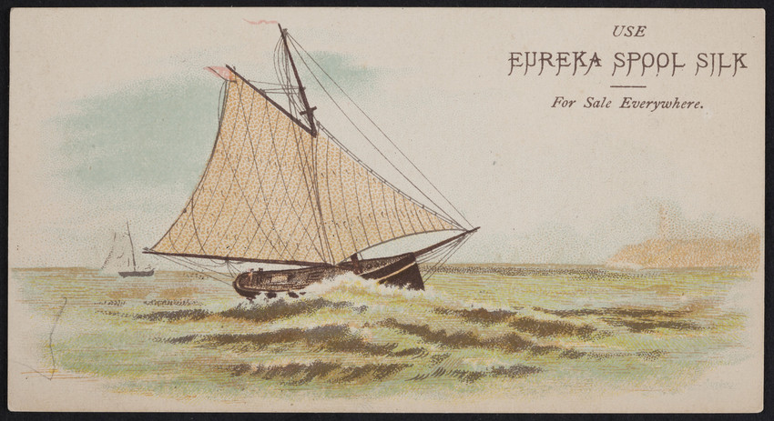 Trade card for Eureka Spool Silk, Eureka Silk Mfg. Co., Canton, Mass., undated
