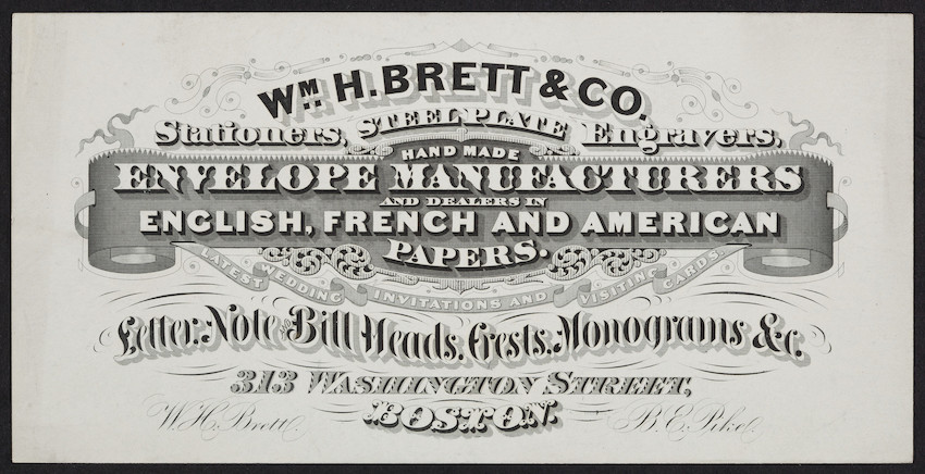 Trade card for Wm. H. Brett & Co., stationers, steel plate engravers, 313 Washington Street, Boston, Mass., undated