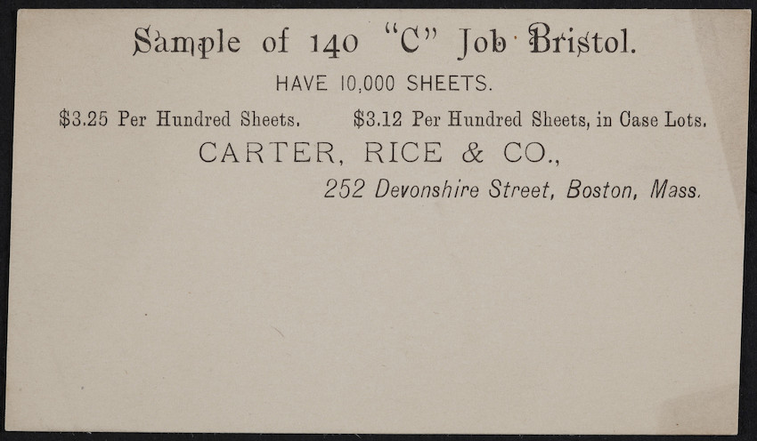 Sample card for 140 C Job Bristol, Carter, Rice & Co., 252 Devonshire Street, Boston, Mass., undated