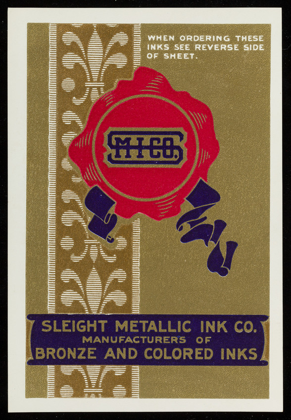 Handbill for the Sleight Metallic Ink Co., manufacturers of bronze and colored inks, Philadelphia, Pennsylvania, undated