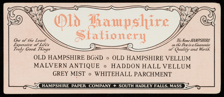Trade card for Old Hampshire Stationery, Hampshire Paper Company, South Hadley Falls, Mass., undated