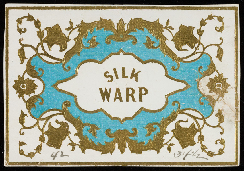 Label for Silk Warp, fabric, location unknown, undated