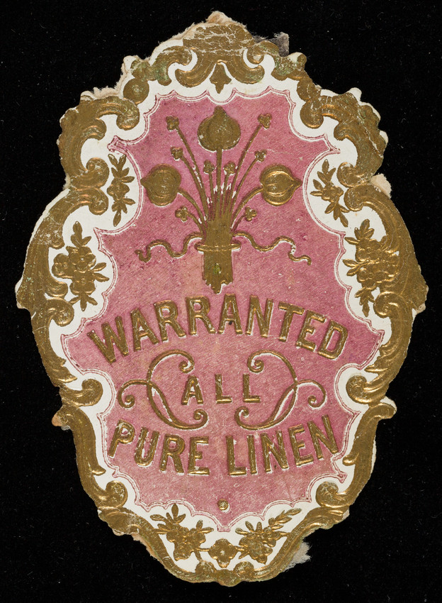 Label for Warranted Pure Linen, linen manufacturer, location unknown, undated