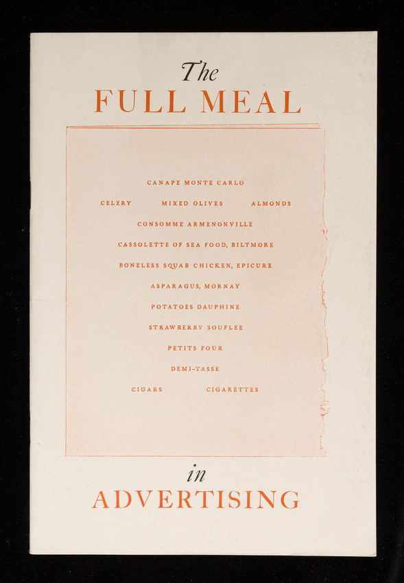 The full meal in advertising, catering to many mental appetites by means of the course dinner, S.D. Warren Company, 101 Milk Street, Boston, Mass.