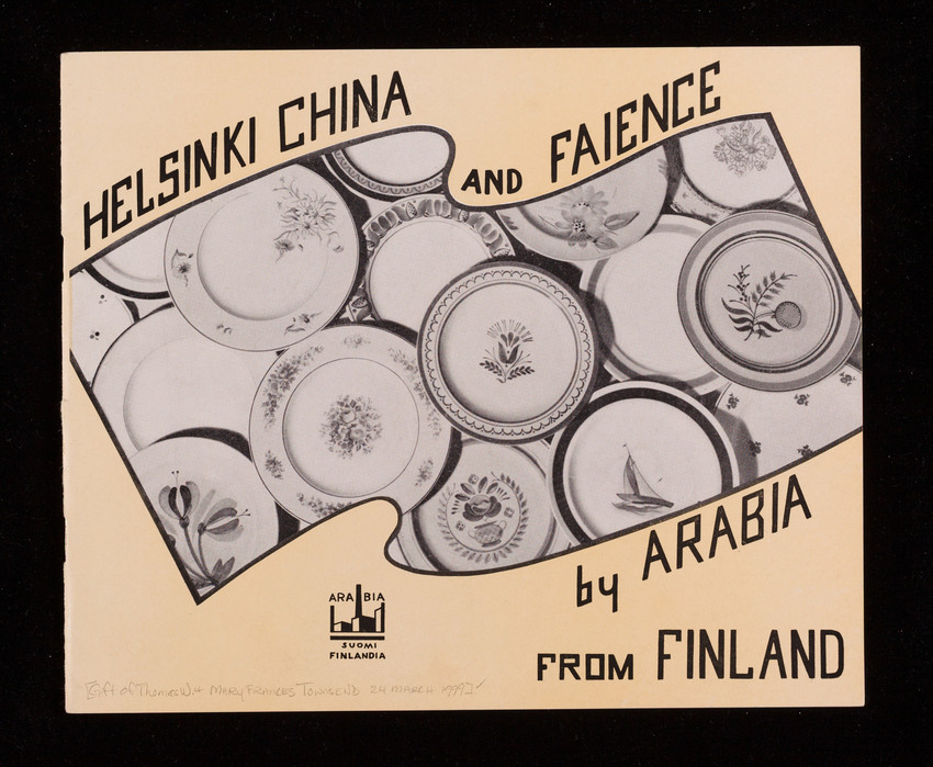 Helsinki china and faience, by Arabia from Finland, Finland Ceramics & Glass Corporation, 225 Fifth Avenue, New York, New York