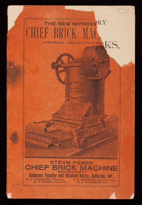 New improved Chief Brick Machine, Anderson Foundry and Machine Works, tile and brick machines, portable and stationary steam engines and boilers, Anderson, Indiana