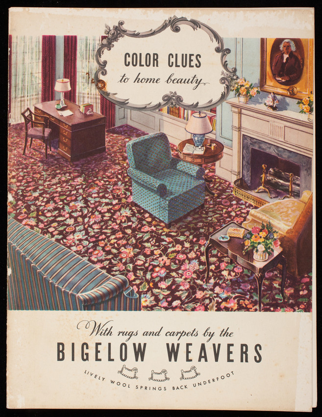 Color clues to home beauty, with rugs and carpets by the Bigelow Weavers, Bigelow Sanford Carpet Co., Inc., New York, New York
