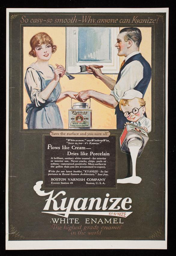 Kyanize White Enamel, Boston Varnish Company, Everett Station 49, Boston, Mass.