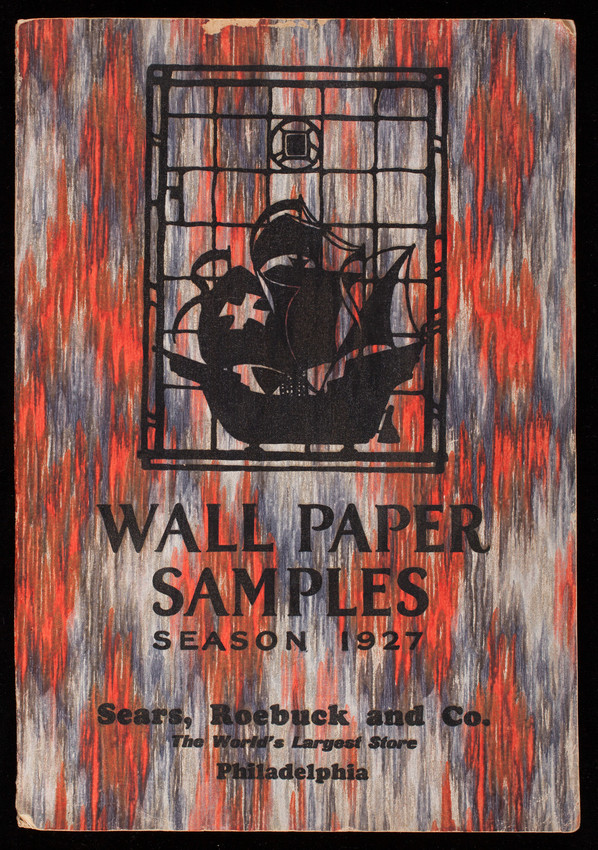 Wall paper samples, season 1927, Sears, Roebuck and Co., Philadelphia, Pennsylvania