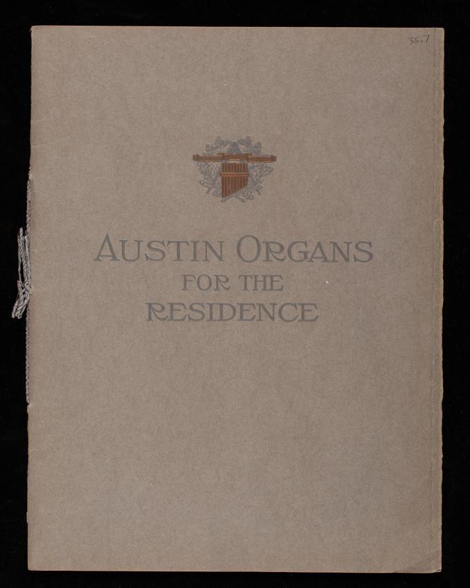 Austin Organs for the residence, Austin Organ Company, Hartford, Connecticut