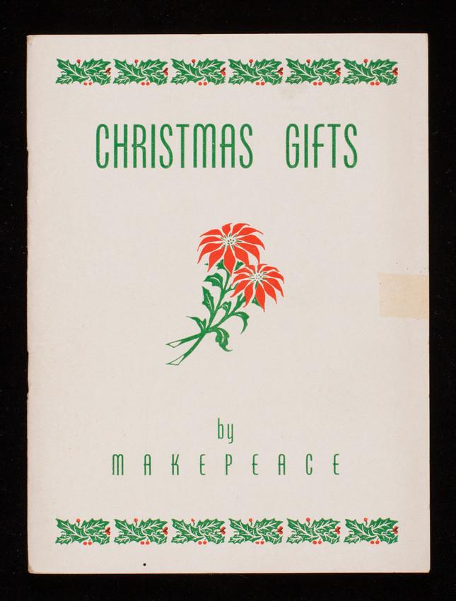 Christmas gifts by Makepeace, B.L. Makepeace, Inc., 1266 Boylston Street, Boston, Mass.