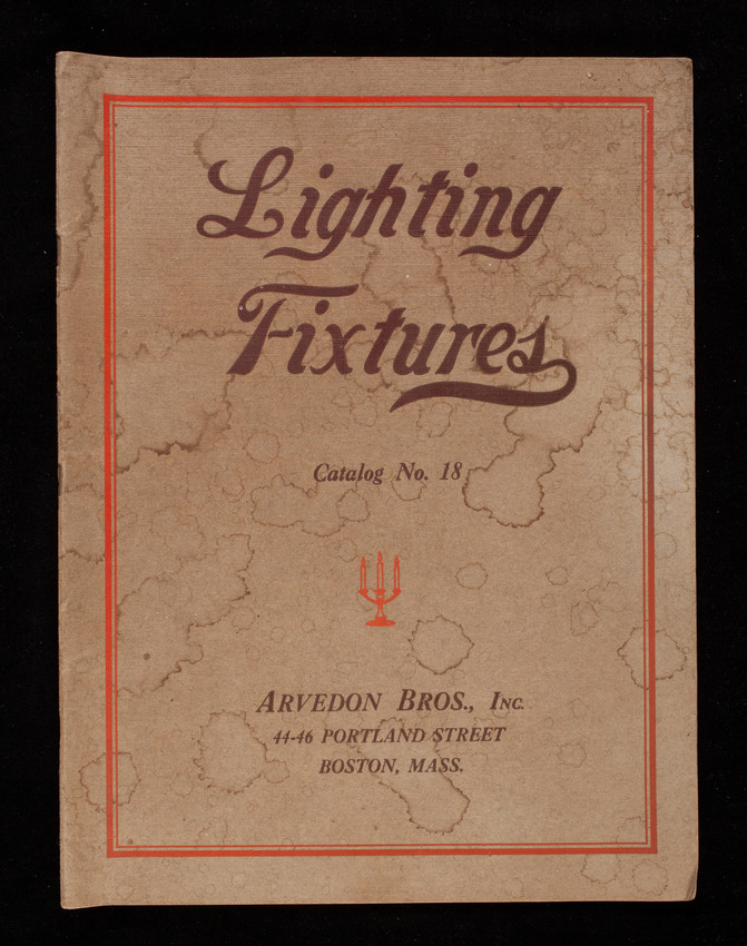 Lighting fixtures, catalog no. 18, Arvedon Bros., Inc., jobbers and manufactureres of electrical supplies, lighting fixtures and electrical glassware, 44-46 Portland Street, Boston, Mass.