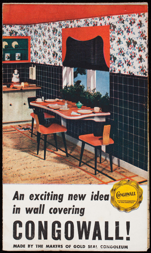 Exciting new idea in wall covering, Congowall! Made by the makers of Gold Seal Congoleum, Congoleum-Nairn Inc., Kearny, New Jersey, 1940s