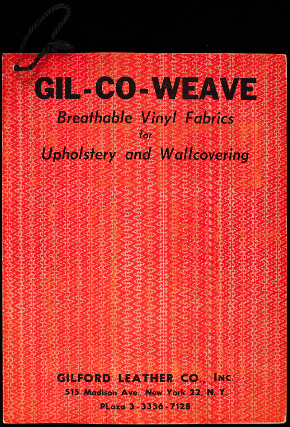 Gil-Co-Weave breathable vinyl fabrics for upholstery and wallcovering, Gilford Leather Co., Inc., 515 Madison Ave., New York 22, New York