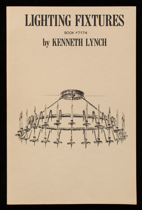 Lighting fixtures, book #7174, 1st edition, by Kenneth Lynch, Kenneth Lynch & Sons, Inc., Wilton, Connecticut, published by Canterbury Publishing Co., Canterbury, Connecticut