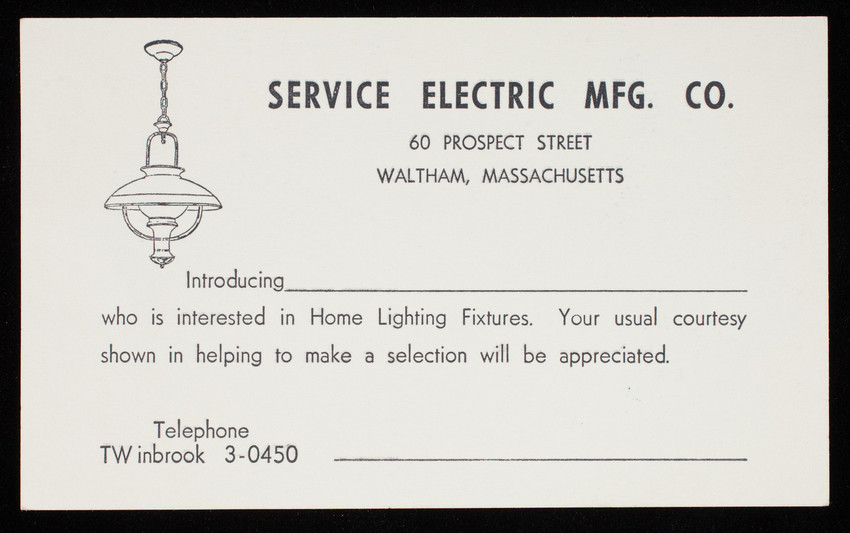 Trade card, Service Electric Mfg. Co., 60 Prospect Street, Waltham, Mass.