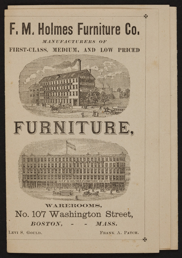 F.M. Holmes Furniture Co., Manufacturers Of First Class, Medium, And Low  Priced Furniture, No. 107 Washington Street, Boston, Mass., 1881