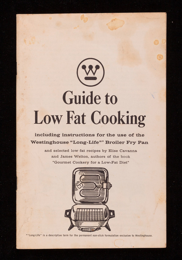 Guide To Low Fat Cooking Including Instructions For The Use Of The