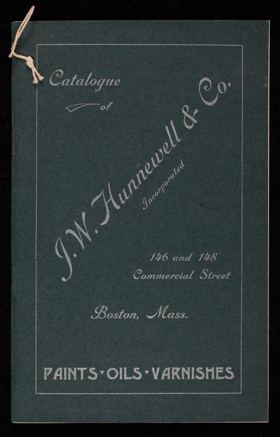 Catalogue of J W  Hunnewell & Co , Inc , paints, oils