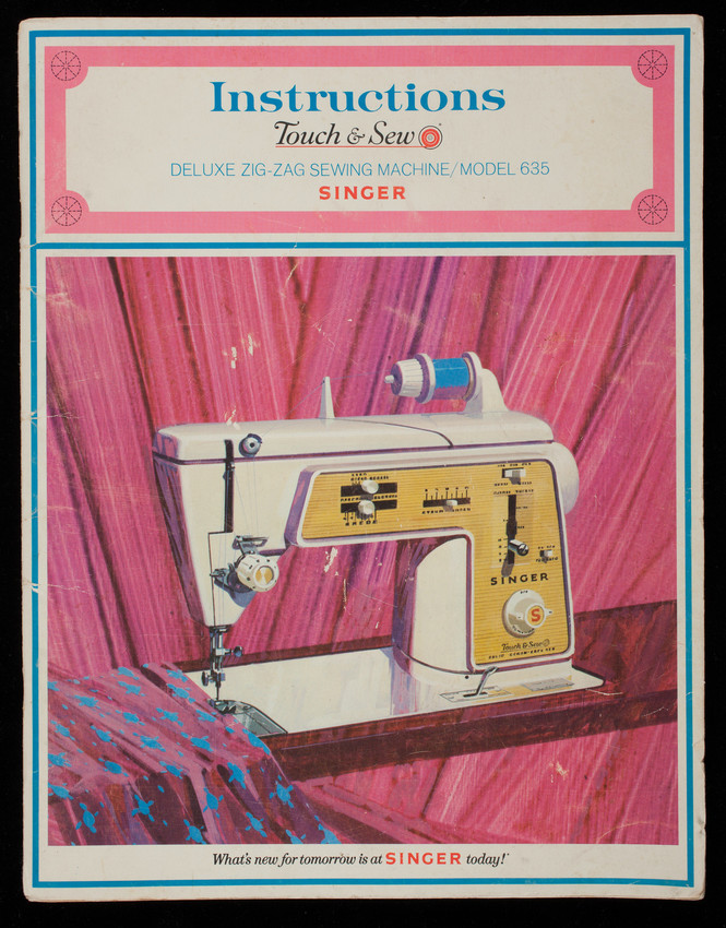Instructions Touch & Sew Deluxe Zig-Zag Sewing Machine