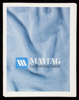 Maytag laundering guide, The Maytag Company, Newton, Iowa | Historic on