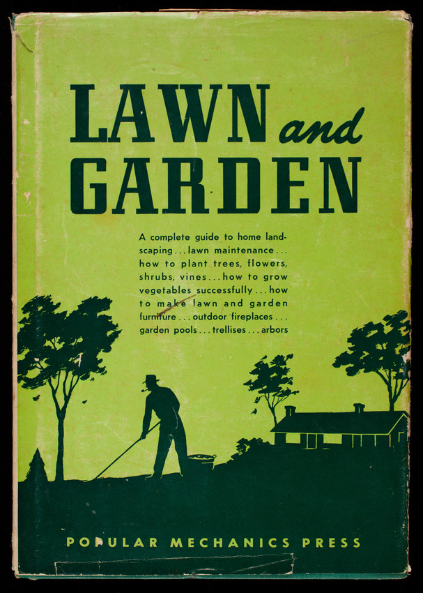 How to grow the best lawn and garden in your neighborhood, a ...